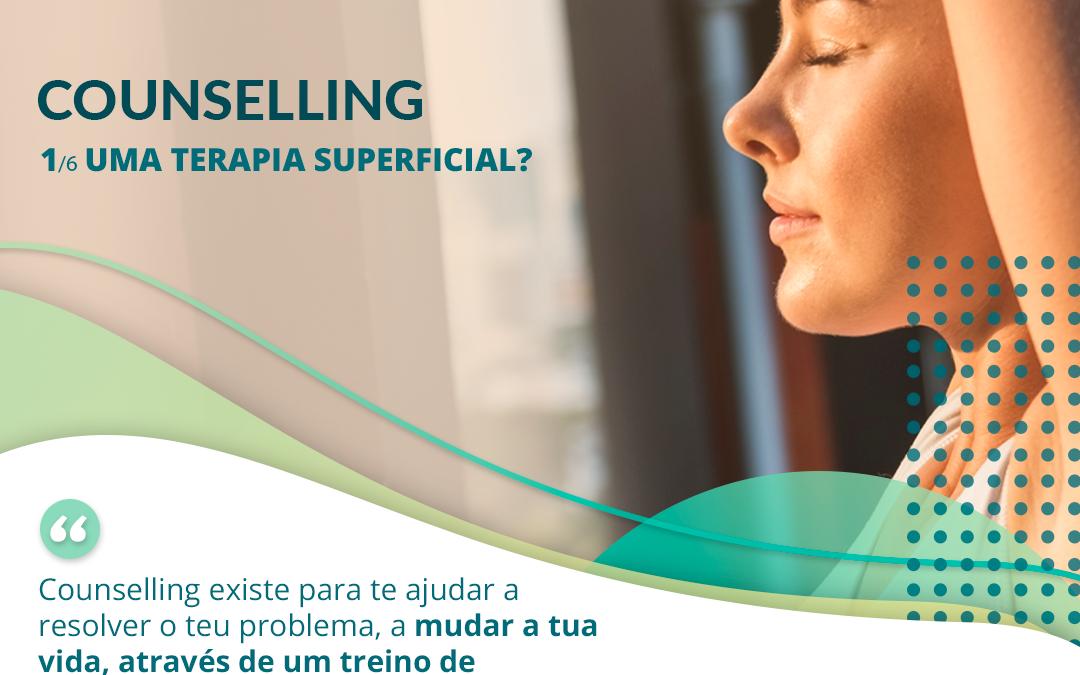 1/6. Counselling – Uma Terapia Superficial?